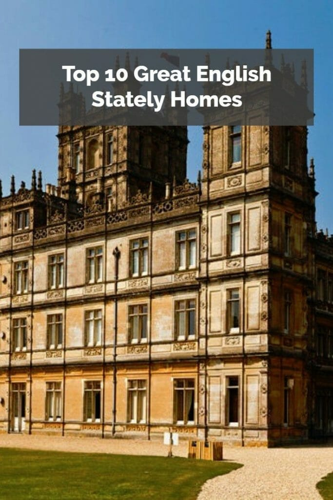 Top 10 Great English Stately Homes