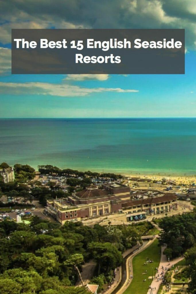 The Best 15 English Seaside Resorts
